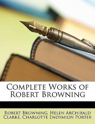 Complete Works of Robert Browning Cover Image