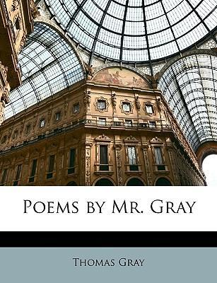 Poems by Mr. Gray