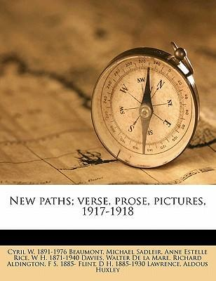 New Paths; Verse, Prose, Pictures, 1917-1918