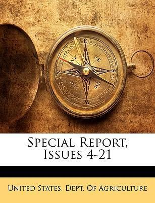 Special Report, Issues 4-21