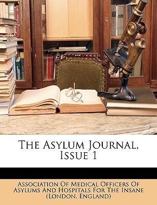 The Asylum Journal, Issue 1