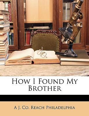 How I Found My Brother