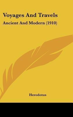 Voyages and Travels  Ancient and Modern (1910)