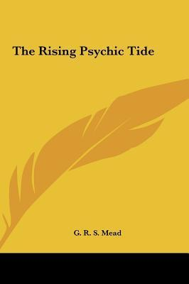 The Rising Psychic Tide