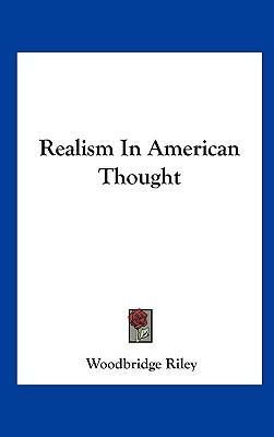 Realism in American Thought