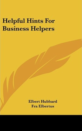 Helpful Hints for Business Helpers