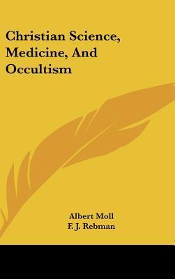 Christian Science, Medicine, and Occultism