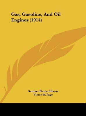 Gas, Gasoline, and Oil Engines (1914)