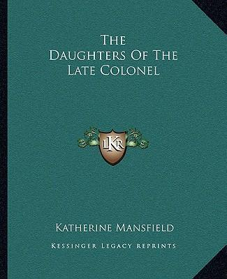 katherine mansfield daughters of the late colonel