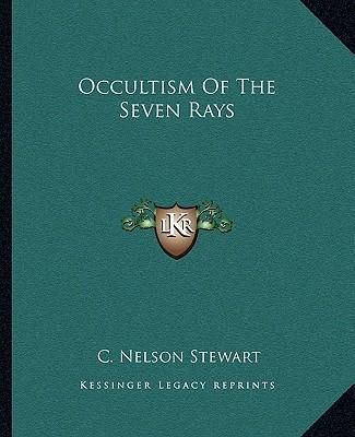 Occultism of the Seven Rays
