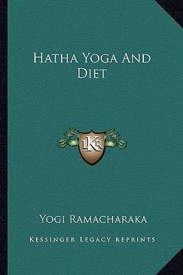 Hatha Yoga and Diet
