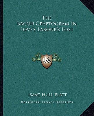 The Bacon Cryptogram in Love's Labour's Lost