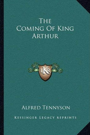 The Coming of King Arthur