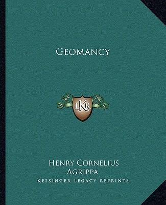 Agrippa: Of Geomancy (Illustrated Edition)