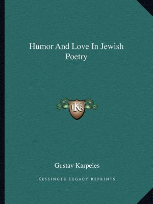 Humor and Love in Jewish Poetry