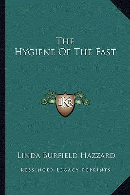 The Hygiene of the Fast