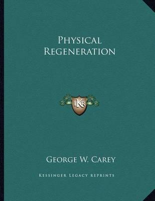 Physical Regeneration