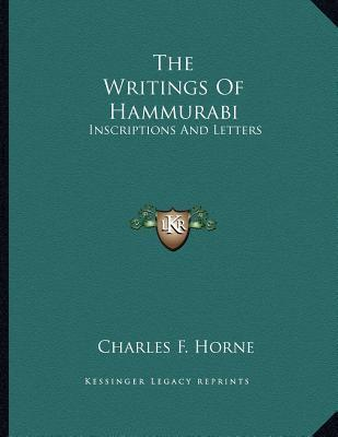 The Writings of Hammurabi  Inscriptions and Letters