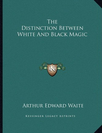 The Distinction Between White and Black Magic