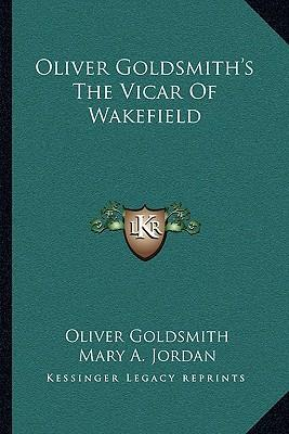 Oliver Goldsmith's the Vicar of Wakefield
