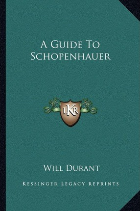 A Guide to Schopenhauer