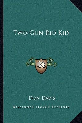 Two-Gun Rio Kid