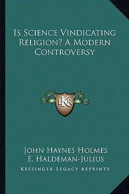 Is Science Vindicating Religion? a Modern Controversy
