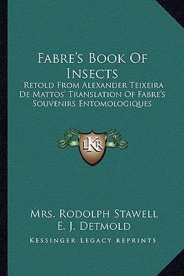 fabre 39 s book of insects mrs rodolph stawell 9781163175606. Black Bedroom Furniture Sets. Home Design Ideas