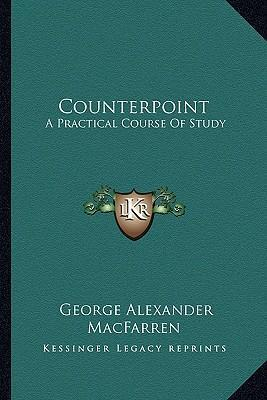 Counterpoint  A Practical Course of Study