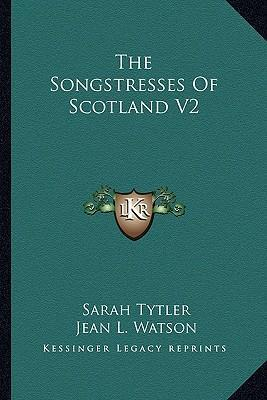 The Songstresses of Scotland V2