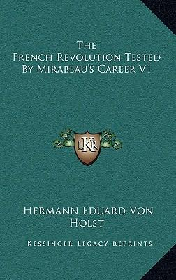 The French Revolution Tested by Mirabeau's Career V1