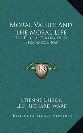 Moral Values and the Moral Life