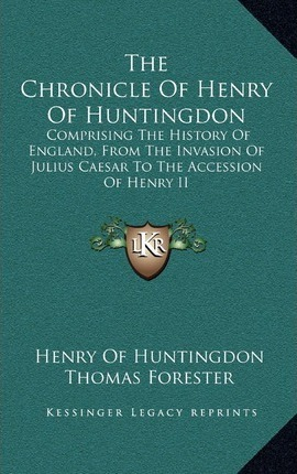 The Chronicle of Henry of Huntingdon