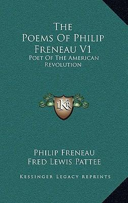 The Poems of Philip Freneau V1