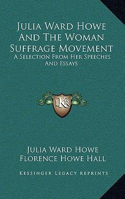 Position Paper Essay Julia Ward Howe And The Woman Suffrage Movement Essays In Science also Compare And Contrast Essay Sample Paper Julia Ward Howe And The Woman Suffrage Movement  Julia Ward Howe  Narrative Essay Topics For High School Students