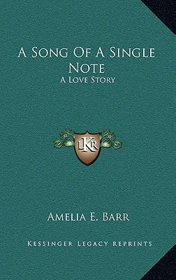 A Song of a Single Note  A Love Story