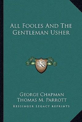 All Fooles and the Gentleman Usher