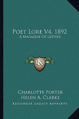 Poet Lore V4, 1892  A Magazine of Letters