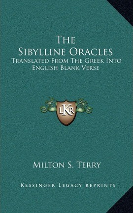 The Silline Oracles : Translated from the Greek Into English Blank Verse