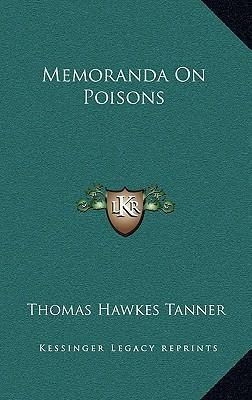 Memoranda on Poisons