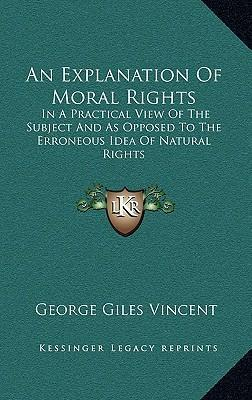 An Explanation of Moral Rights