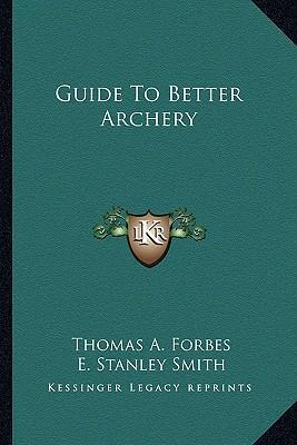Guide to Better Archery