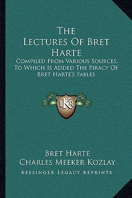 The Lectures of Bret Harte