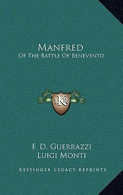 Manfred  Of the Battle of Benevento