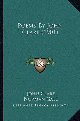 Poems by John Clare (1901) Poems by John Clare (1901)