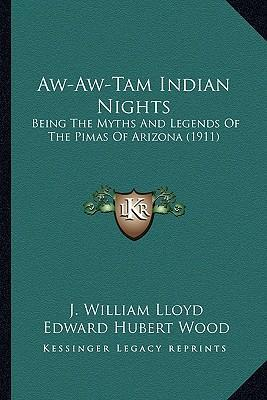 Aw-Aw-Tam Indian Nights Aw-Aw-Tam Indian Nights