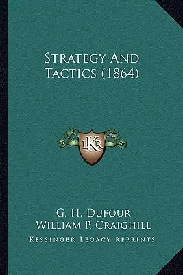 Strategy and Tactics (1864) Strategy and Tactics (1864)