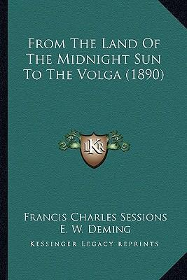 From the Land of the Midnight Sun to the Volga (1890)
