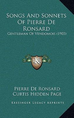 Songs and Sonnets of Pierre de Ronsard