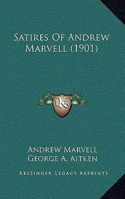 Satires of Andrew Marvell (1901)